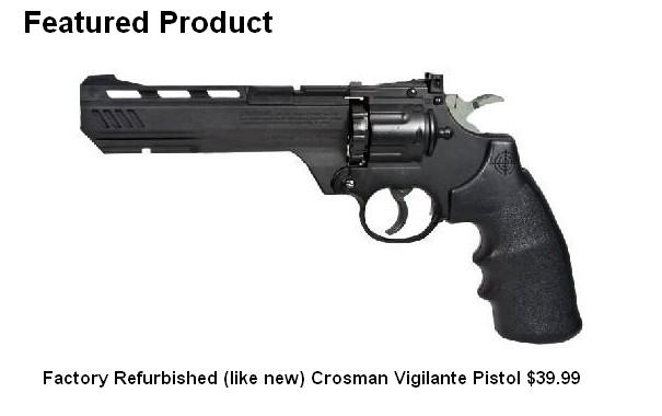 Crosman Factory Refurbished Vigilante Pistol